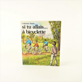 si-tu-allais-a-bicyclette-base
