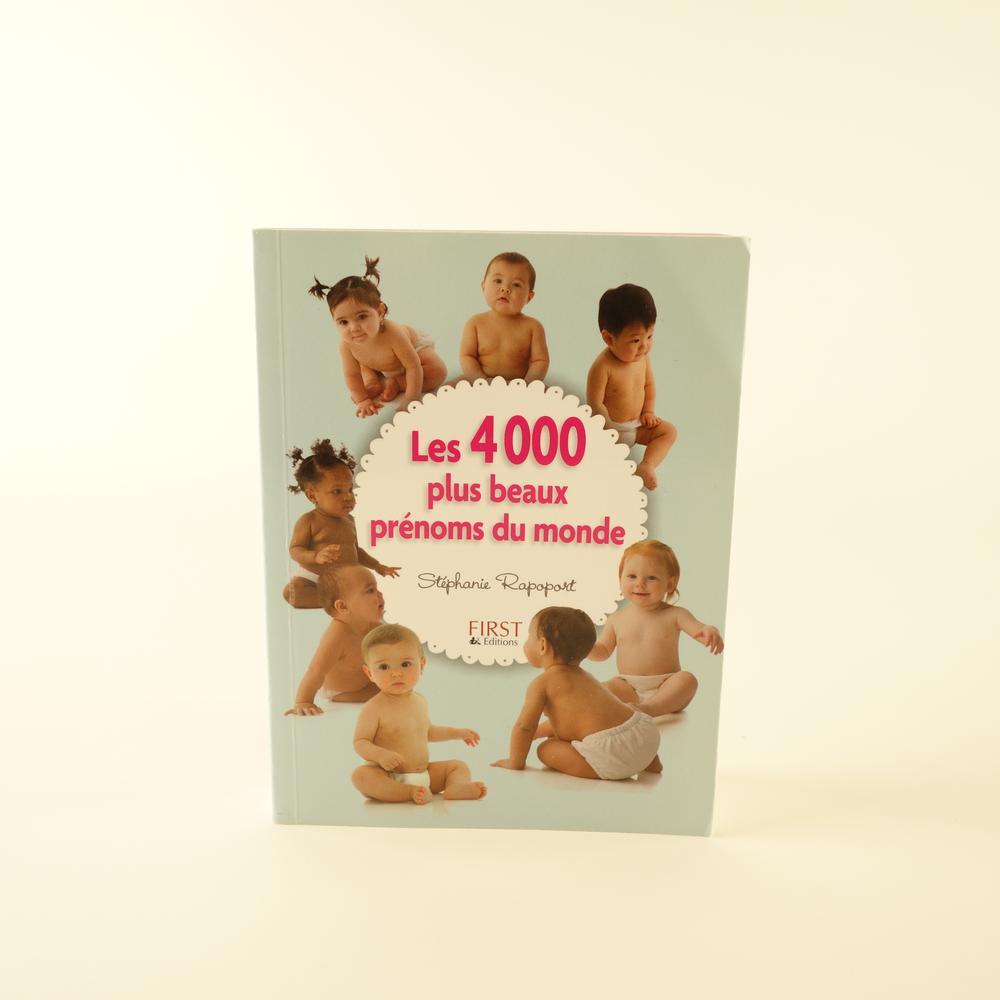 les-4000-plus-beaux-prenoms-du-monde-first-editions-base